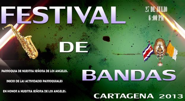 Comunidad de Cartagena organizará festival de Bandas
